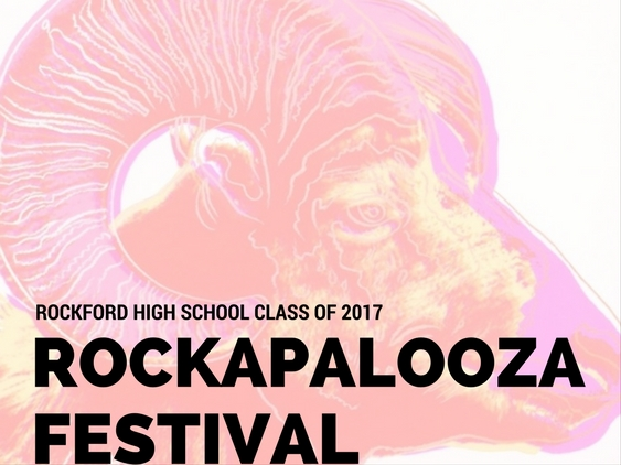 Rockford High School | Rockapalooza 2017